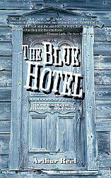 Blue Hotel, The
