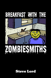 Breakfast with the Zombiesmiths
