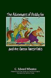 Adventures of Reddy Fox and the Green Forest Folks, The