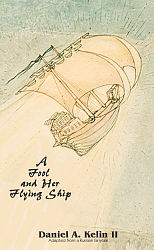 Fool and Her Flying Ship, A