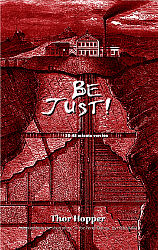 Be Just! (30-45 minute version)